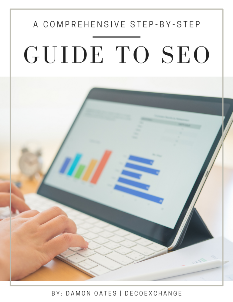 A Comprehensive Step-By-Step Guide to SEO